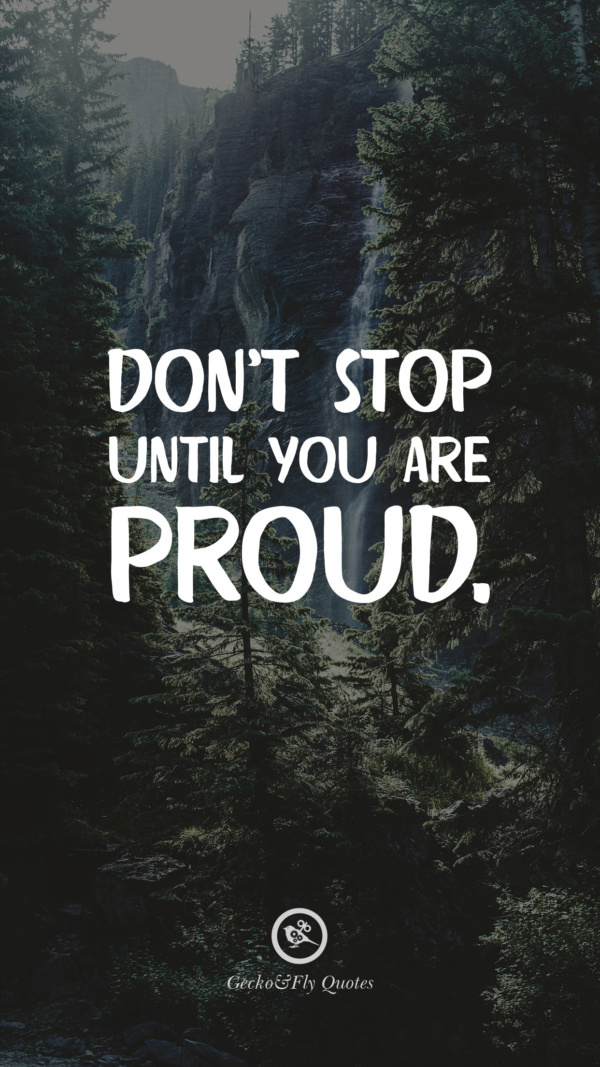Don T Stop Until You Are Proud Weight Loss Quotes Iphone 600x1067 Download Hd Wallpaper Wallpapertip