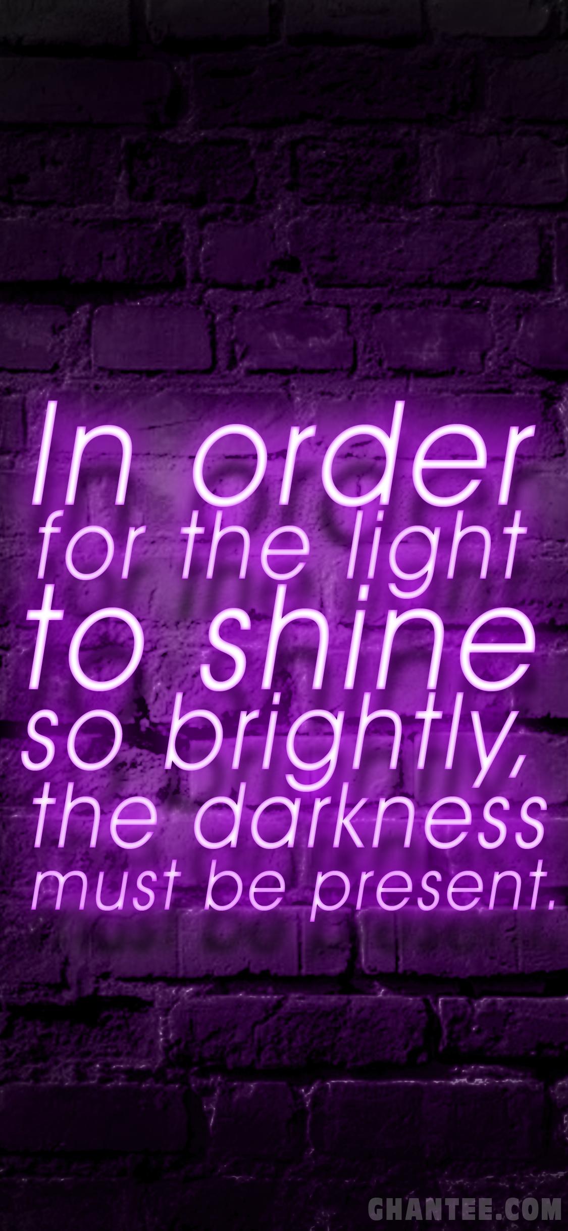Light And Darkness Motivational Quote Wallpaper Iphone Neon Sign 1125x2436 Download Hd Wallpaper Wallpapertip
