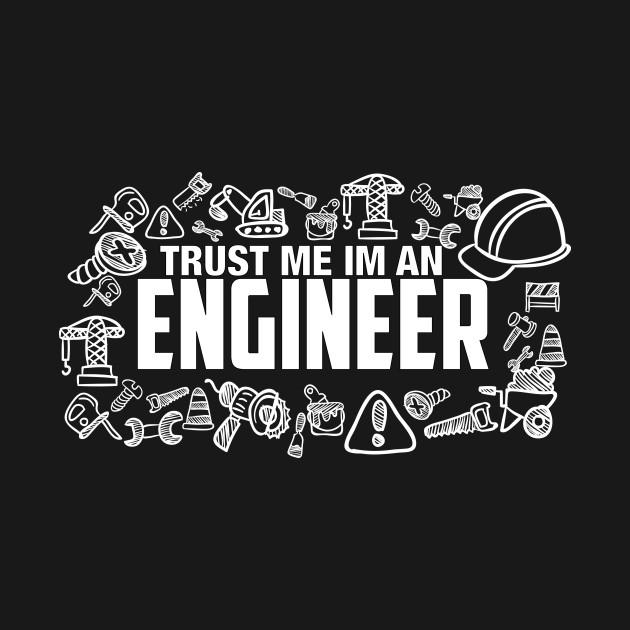 Trust Me I M An Engineer Illustration 630x630 Download Hd Wallpaper Wallpapertip