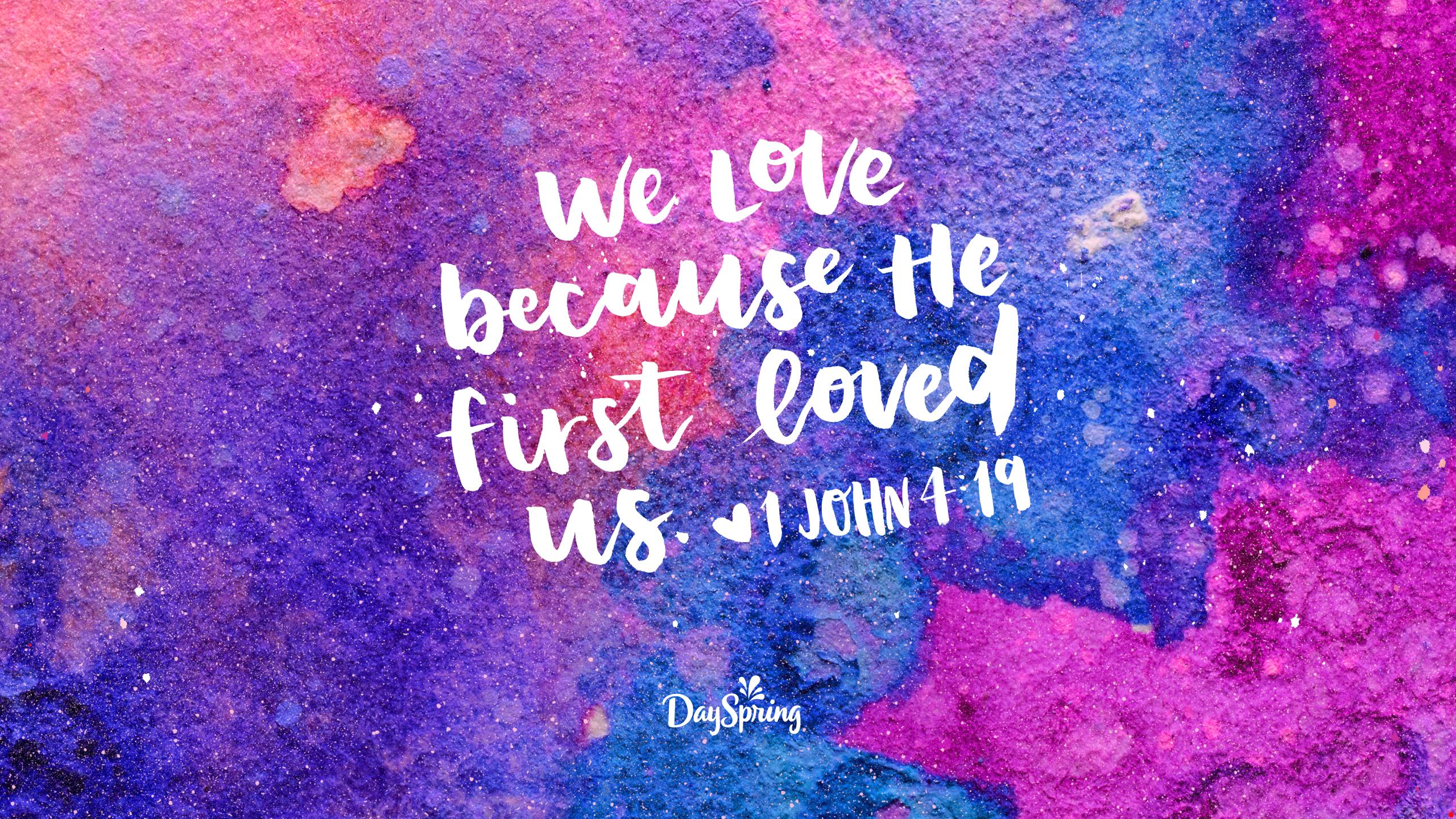 First Loved Us Desktop Wallpaper Hd Bible Verse 2560x1440 Download Hd Wallpaper Wallpapertip