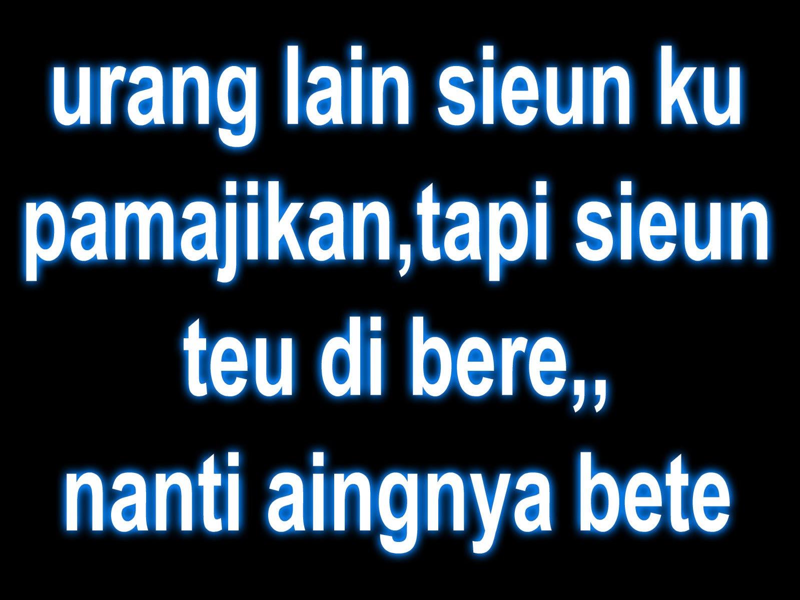Lucu Kata Kata Bahasa Sunda Sundanese Language 1599x1199 Download Hd Wallpaper Wallpapertip