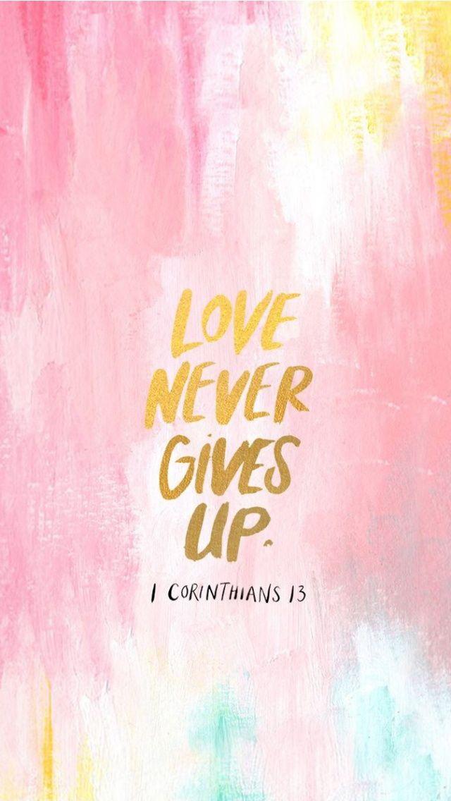 Never Give Up Bible Verses Cute 640x1136 Download Hd Wallpaper Wallpapertip
