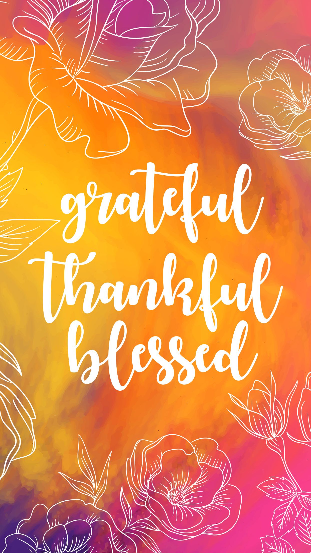 Phone Wallpaper Grateful Thankful Blessed On Your Phone Gratitude Wallpaper Phone 1242x2208 Download Hd Wallpaper Wallpapertip